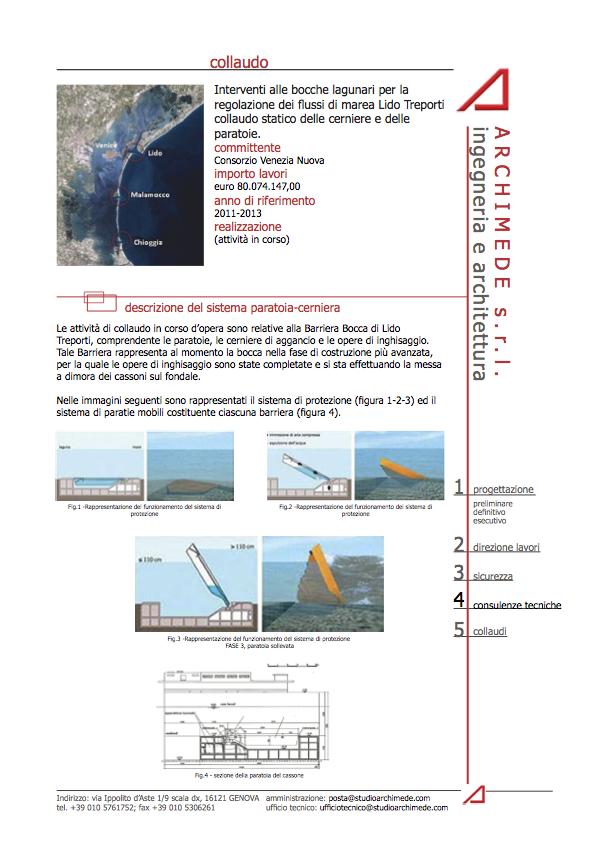 Interventi alle bocche lagunari per la regolazione dei flussi di marea Lido Treporti collaudo statico delle cerniere e delle paratoie