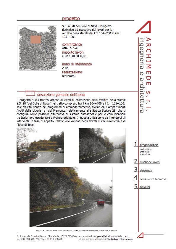 S.S. n. 28 del Colle di Nava – Progetto definitivo ed esecutivo dei lavori per la rettifica della statale dal km 104+700 al km 105+100