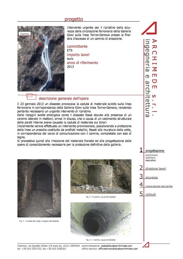 Intervento urgente per il ripristino della sicurezza della circolazione ferroviaria della Galleria Giovi sulla linea Torino-Genova presso la finestra d'accesso di un camino di areazione